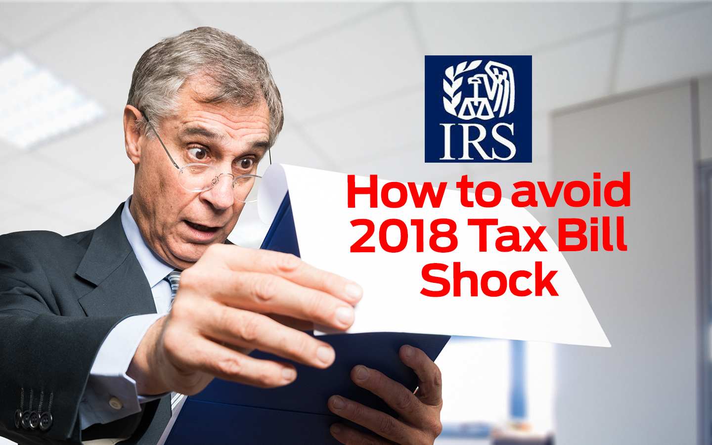 Avoid IRS Tax Bill Shock