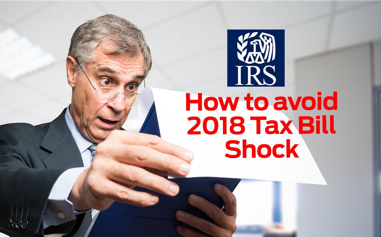 Avoid IRS Tax Bill Shock