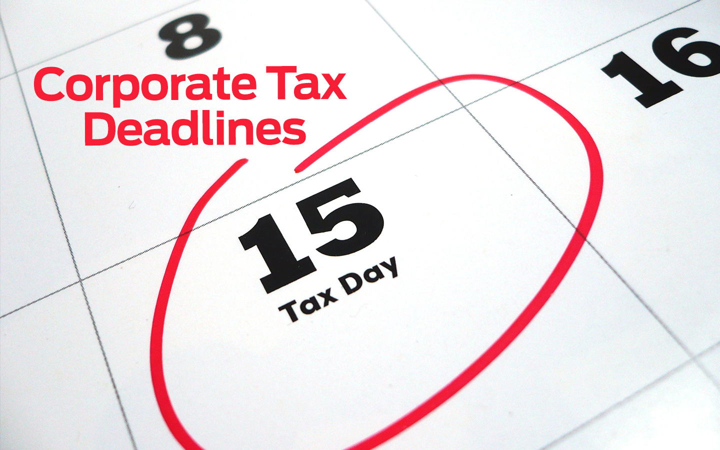 Corporate Tax Deadlines - Tax Relief CPA